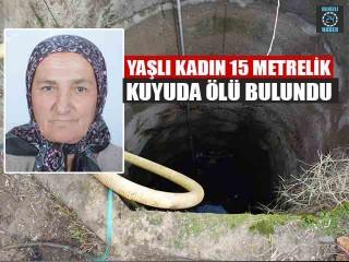 Aydın Çine'de kayıp Fatma Özçınar kuyuda ölü olarak bulundu
