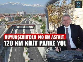 Büyükşehir'den 140 Km Asfalt, 120 Km Kilit Parke Yol