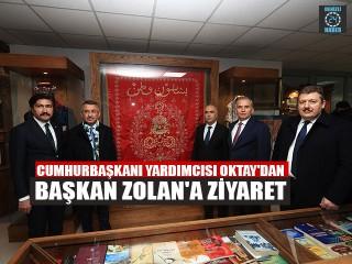 Cumhurbaşkanı Yardımcısı Oktay'dan Başkan Zolan'a Ziyaret