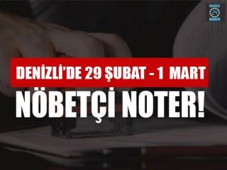 Denizli'de Nöbetçi Noter (29 Şubat – 1 Mart 2020) Merkezefendi, Pamukkale nöbetçi noter
