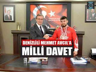 Denizlili Mehmet Avcıl'a Milli Davet