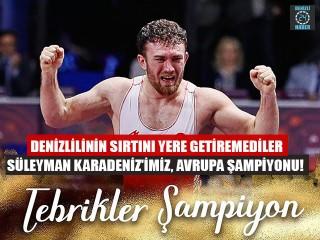 Denizlilinin sırtını yere getiremediler Süleyman Karadeniz'imiz, Avrupa Şampiyonu!