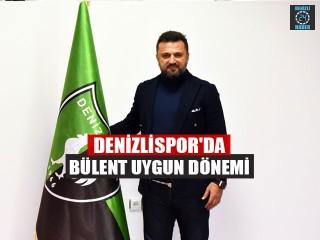 Denizlispor'da Bülent Uygun Dönemi