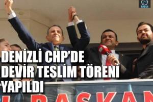Denzli CHP'de devir teslim töreni gerçekleşti