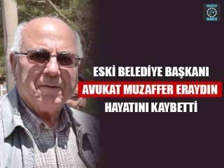 Eski Belediye Başkanı Avukat Muzaffer Eraydın Hayatını Kaybetti