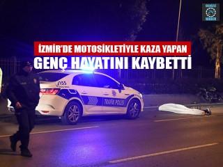 İzmir Bayraklı'da motosikletiyle kaza yapan Burak Gizeler öldü