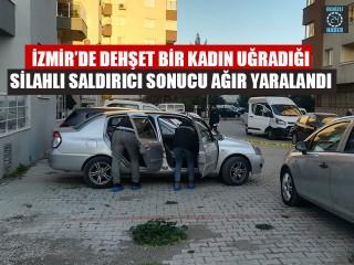 İzmir Buca'da bir kadın eski erkek arkadaşı tarafından silahla vuruldu