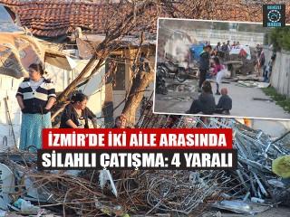 İzmir Karşıyaka'da iki arasında silahlı çatışmada 4 yaralı