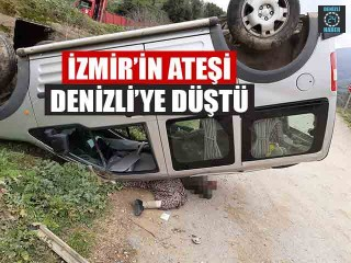 İzmir'in Ateşi Denizli'ye Düştü