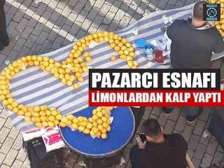 Pazarcı Esnafı Limonlardan Kalp Yaptı