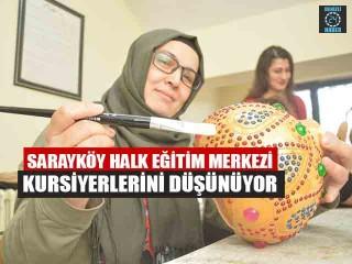 Sarayköy Halk Eğitim Merkezi Kursiyerlerini Düşünüyor