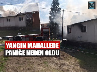 Yangın Mahallede Paniğe Neden Oldu
