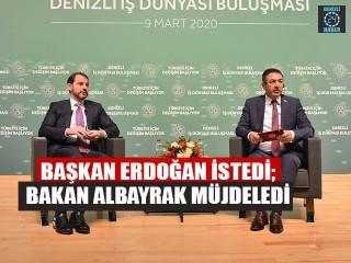 Başkan Erdoğan İstedi; Bakan Albayrak Müjdeledi