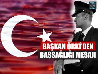 Başkan Örki'den Başsağlığı Mesajı