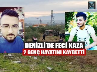Denizli'de Feci Kaza 2 Genç Hayatını Kaybetti