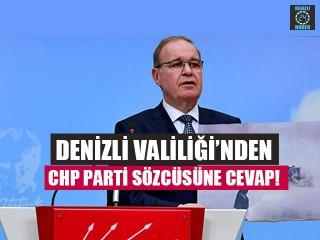 Denizli Valiliği'nden CHP Parti Sözcüsüne Cevap!