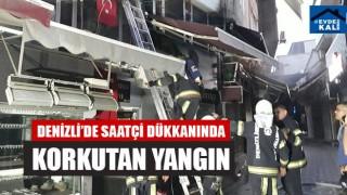 Denizli'de Saatçi Dükkanında Korkutan Yangın