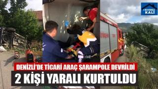 Denizli'de Ticari Araç Şarampole Devrildi 2 Kişi Yaralı Kurtuldu
