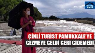 Çinli Turist Pamukkale'ye Gezmeye Geldi Geri Gidemedi