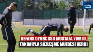 Defans Oyuncusu Mustafa Yumlu, Takımıyla Sözleşme Müjdesi Verdi