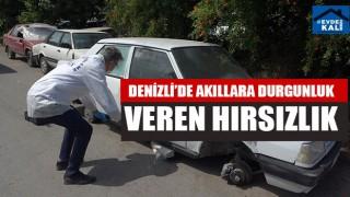 Denizli'de Akıllara Durgunluk Veren Hırsızlık aracın lastiklerini çaldılar
