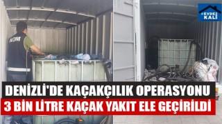 Denizli'de Kaçakçılık Operasyonu 3 Bin Litre Kaçak Yakıt Ele Geçirildi