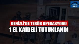 Denizli'de Terör Operasyonu 1 El Kaideli Tutuklandı