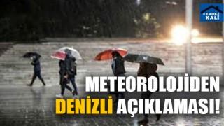 Meteoroloji'den Denizli uyarısı! (2 Haziran 2020 Denizli'de hava durumu nasıl?)