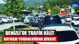 Denizli'de Trafik Kilit Bayram Yoğunluğuna Dikkat