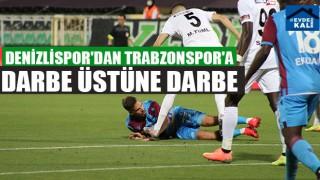 Denizlispor'dan Trabzonspor'a Darbe Üstüne Darbe