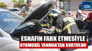 Esnafın Fark Etmesiyle Otomobil Yanmaktan Kurtuldu