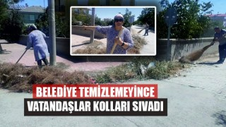 Belediye Temizlemeyince Vatandaşlar Kolları Sıvadı