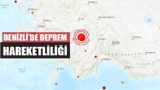 Denizli'de Deprem Hareketliliği