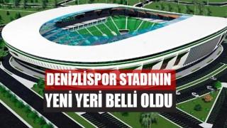 Denizlispor Stadı nereye yapılacak?
