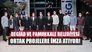 DEGİAD ve Pamukkale Belediyesi Ortak Projelere İmza Atıyor!