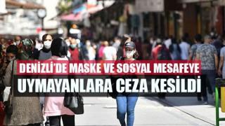 Denizli'de maske ve sosyal mesafeye uymayanlara ceza kesildi