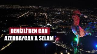 Denizli'den Can Azerbaycan'a Selam