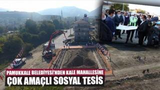 Pamukkale Belediyesi'nden Kale Mahallesine çok amaçlı sosyal tesis