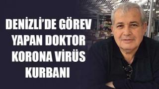 Denizli'de görev yapan doktor Cesur Ayaslan, korona virüs kurbanı