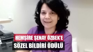 Hemşire Şenay Özbek'e Sözel Bildiri Ödülü