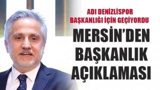 Turgay Mersin'den başkanlık açıklaması