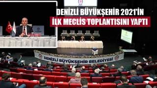 Denizli Büyükşehir 2021'in ilk Meclis toplantısını yaptı
