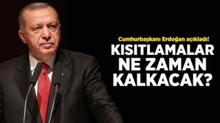Kısıtlamalar ne zaman kalkacak? Cumhurbaşkanı Erdoğan açıkladı