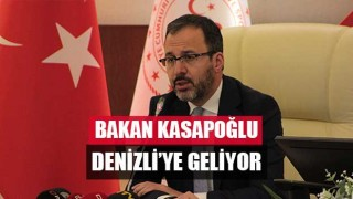 Bakan Kasapoğlu Denizli'ye geliyor