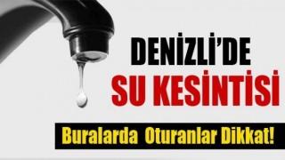 Denizli'de Çal-Akkent Mahallesinde su kesintisi