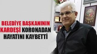 Acıpayam Belediye Başkanı Hulusi Şevkan'ın kardeşi Nazım Şevkan koronadan hayatını kaybetti