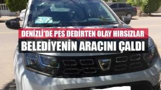 Denizli'de pes dedirten olay Hırsızlar belediyenin aracını çaldı