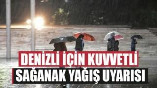 Denizli için kuvvetli yağış ve sel uyarısı