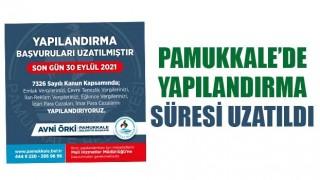 Pamukkale'de Yapılandırma Süresi Uzatıldı