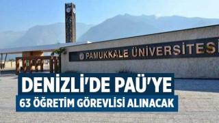 Denizli'de PAÜ'ye 63 öğretim görevlisi alınacak